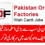 POF Jobs 2017 Pakistan Ordinance Factories Wah Cantt