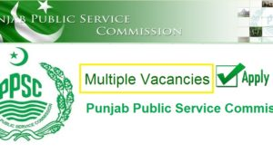 PPSC Jobs 2019 in Punjab Public Service Commission Apply Online