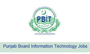 PBIT Jobs 2017 Punjab Board Information Technology PO Box 405 GPO Lahore Jobs 2017
