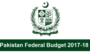 Pakistan Federal Budget 2017-18 updates