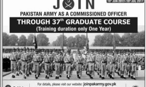 Join Pak Army 2017 Latest as Commissioned Officer in 37th Graduate Course