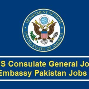 US Consulate General Jobs Embassy Pakistan Jobs 2017
