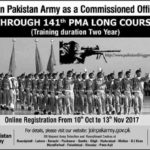 Join Pak Army 2017 Through No 141 PMA Long Course as Commissioned Officer