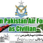 PAF Jobs 2017 as Civilian – Pakistan Air Force Apply Online – Latest Advertisement