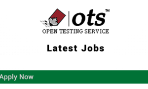 OTS Jobs 2018 Latest Open Testing Service Apply Online www.ots.org.pk