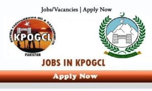 KPOGCL Jobs KP Oil & Gas Company Limited Latest Vacancies