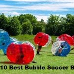 Top 10 Best Bubble Soccer Balls
